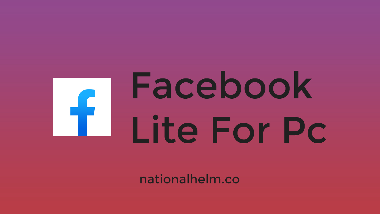 How To Download Facebook Lite For Pc